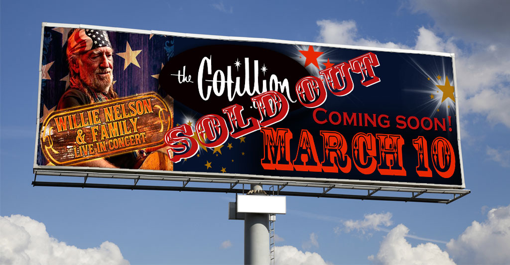 Willie Nelson at the Cotillion | Digital Billboards in Wichita, KS