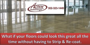 What if your floors could look this great all the time without having to strip and re-coat.