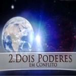 O Livro de Daniel - Dois poderes em conflito