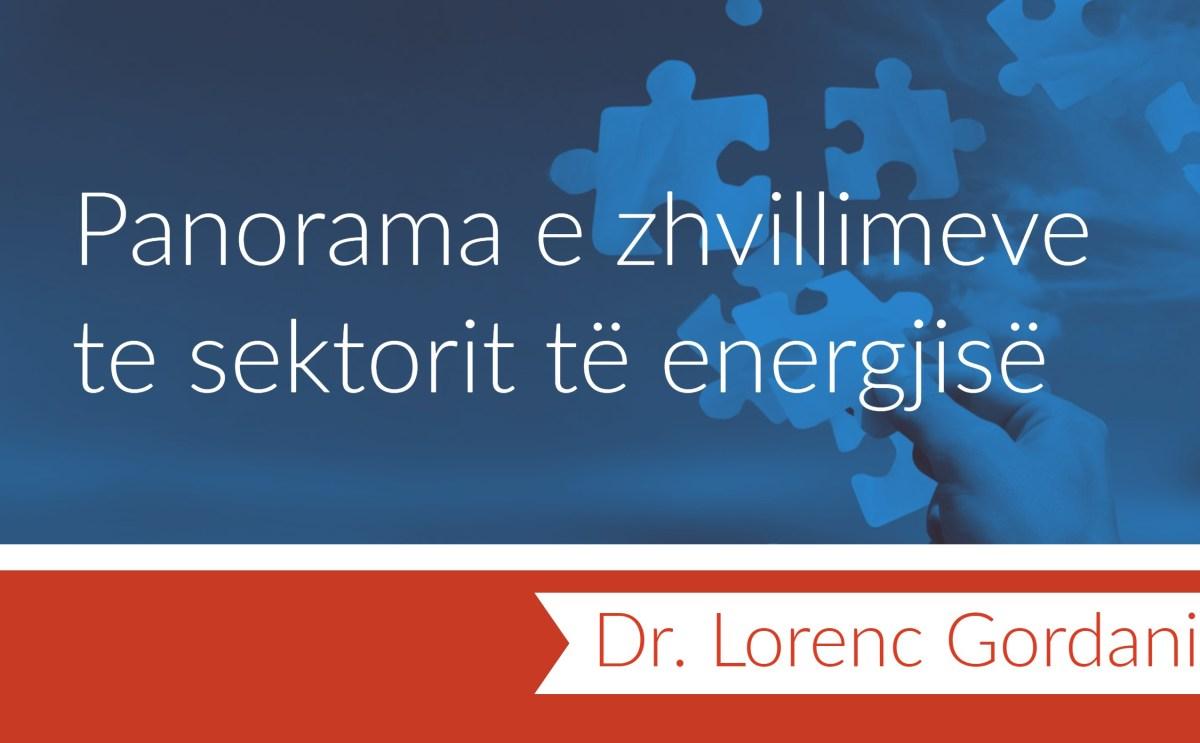 Panorama e zhvillimeve te sektorit të energjisë
