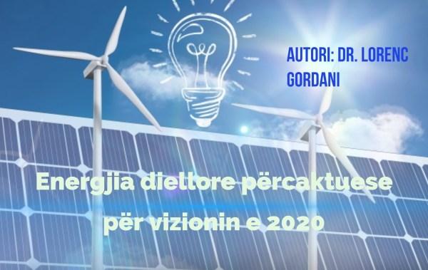 përcaktuese për vizionin e 2020 energjia diellore përcaktuese për vizionin diellore përcaktuese për vizionin e për vizionin e 2020 përcaktuese për vizionin e