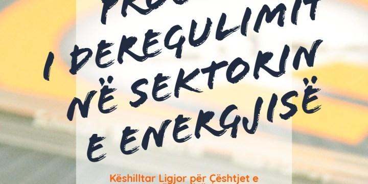 Procesi i derregulimit në sektorin e energjisë