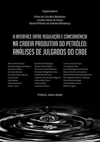 A Interface entre Regulacao e Concorrencia na Cadeia Produtiva do Petroleo
