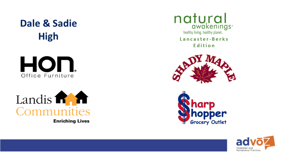 Thanks to Dale and Sadie High, HON Office Furniture, Landis Communities, Natural Awakenings, Shady Maple Smorgasbord and Sharp Shopper for your generous Restorative Sponsorship.