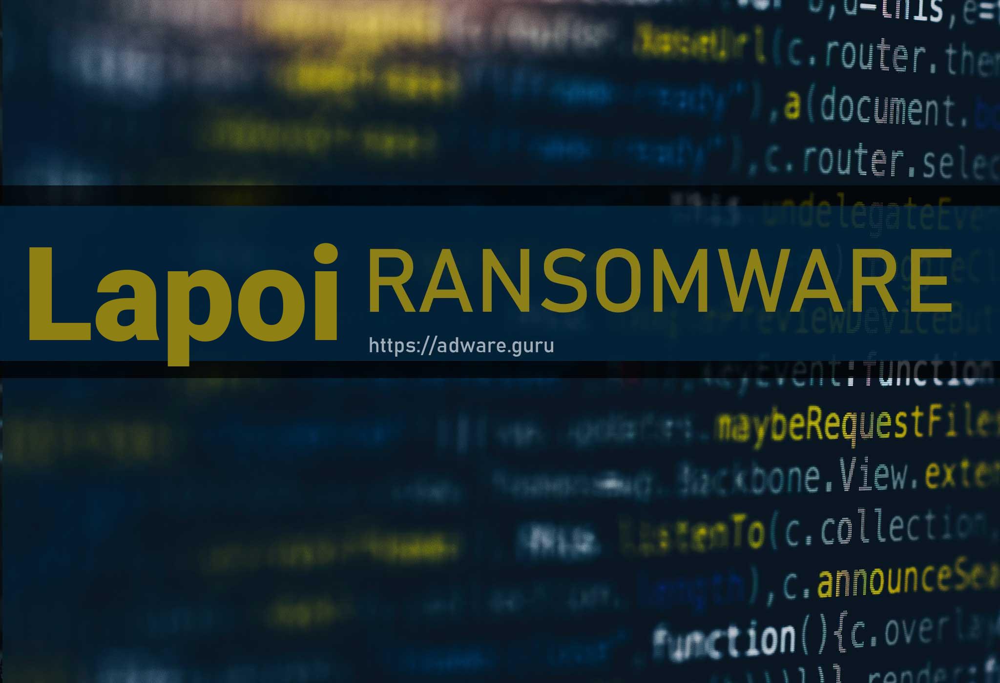 Lapoi Virus Removal Guide (+Decrypt  lapoi files) - DJVU Ransomware -  Adware Guru
