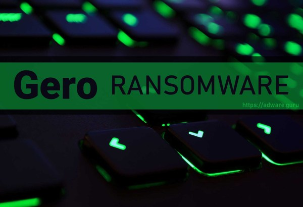 Gero Ransomware - encrypt files with .gero extension