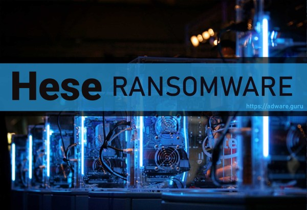 Hese Ransomware - encrypt files with .hese extension