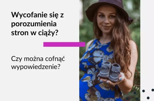 Grafika na bloga Adwokat Kobiet do wpisu o temacie Wycofanie się z porozumienia stron w ciąży, czy można cofnąć wypowiedzenie, wycofanie wypowiedzenia a ciąża, cofnięcie wypowiedzenia przez pracownicę w ciąży. Na zdjęciu młoda kobieta w ciąży, w sukience.