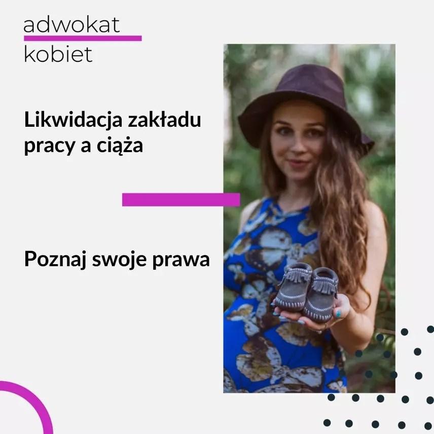 Tekst na grafice: Adwokat Kobiet. Likwidacja zakładu pracy a ciąża. Poznaj swoje prawa. Na zdjęciu kobieta w kapeluszu, w ciąży.