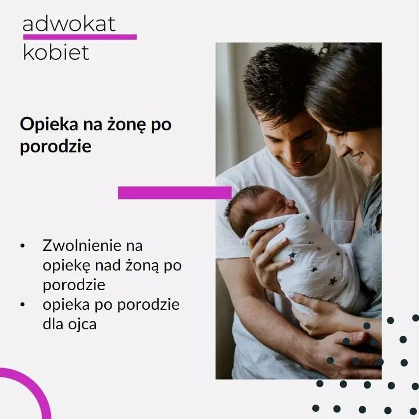 Tekst: Adwokat Kobiet. Opieka na żonę po porodzie. Zwolnienie na opiekę nad żoną po porodzie. Opieka po porodzie dla ojca. Na zdjęciu rodzina.