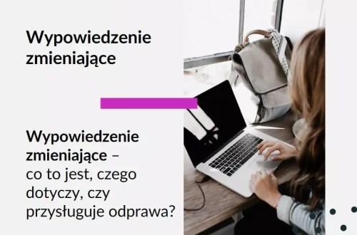 Grafika do tekstu na bloga warszawskiej adwokat Aleksandry Wejdelek-Bziuk Adwokat Kobiet. Tekst: Wypowiedzenie zmieniające co to jest czego dotyczy, Wypowiedzenie zmieniające a odprawa