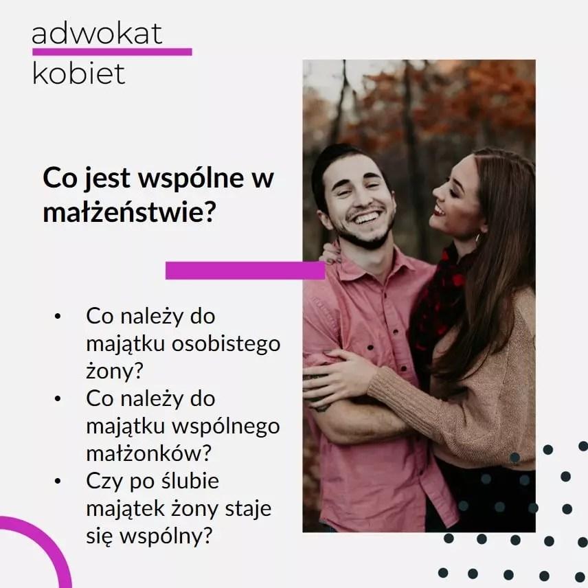 Grafika na blogu Adwokat Kobiet. Tekst na grafice: Co jest wspólne w małżeństwie ? Co należy do majątku osobistego żony? Co należy do majątku wspólnego małżonków? Czy po ślubie majątek żony staje się wspólny? Na zdjęciu Para przytula się, mężczyzna i kobieta, jesień.
