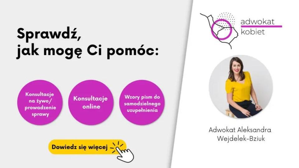 Baner na blogu adwokat kobiet Aleksandry Wejdelek-Bziuk Blog o prawach kobiet Grafika reklamujaca usługi: jak mogę Ci pomoc
