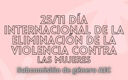 Día Internacional de la Eliminación de la Violencia contra la Mujer - 25 de noviembre