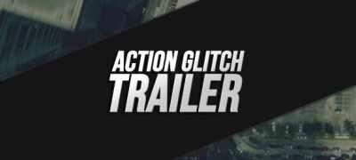 Action Glitch Trailer