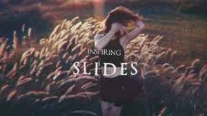 Inspiring Slides