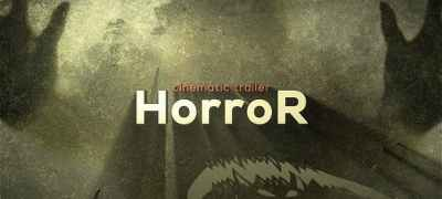 The Horror Cinematic Trailer