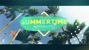 Summertime Movements - Bright Opener