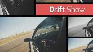 Drift Show - Dynamic Opener