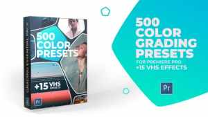 500 Cinematic Color Presets, 15 VHS Video Effects, Old Film Looks
