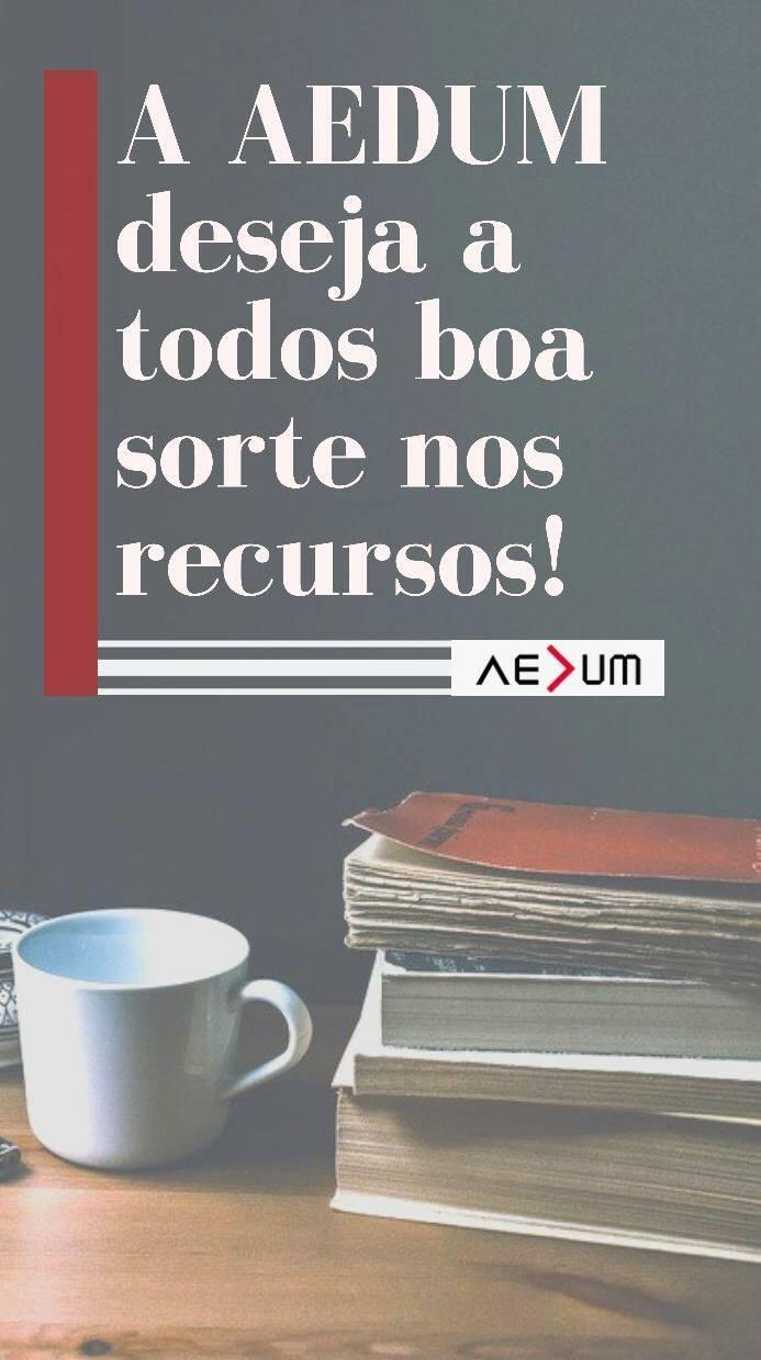 A AEDUM deseja a todos os nossos alunos boa sorte nesta época de recursos!
