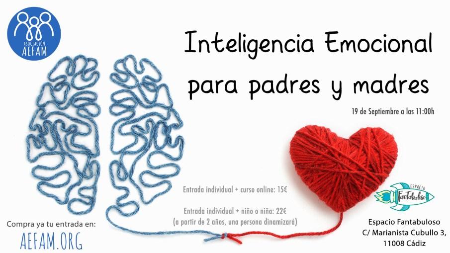 Taller Inteligencia emocional para padres y madres – 19 de Septiembre a las 11:00h en Espacio Fantabuloso (Cádiz)