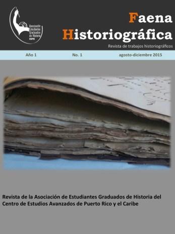 Portada de la primera edición de la revista Faena Historiográfica.