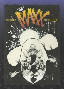 Sam Kieths The Maxx Artists Edition cover