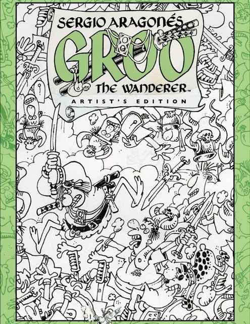 Sergio Aragones Groo The Wanderer Artist's Edition