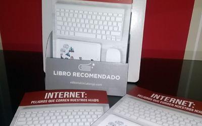 """Libro """"INTERNET: Peligros que corren nuestros hij@s"""""""