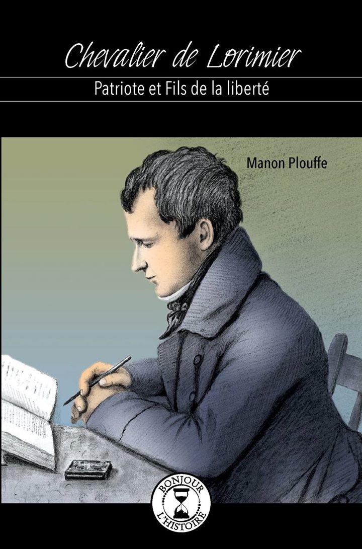 Chevalier De Lorimier, écrit par Manon Plouffe