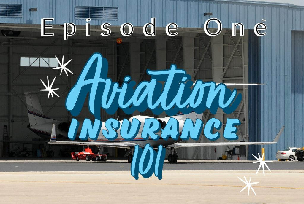 Aviation Insurance 101