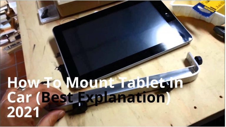 How To Mount Tablet In Car