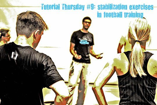 Tutorial Thursday #9: Stabilization exercises in football training