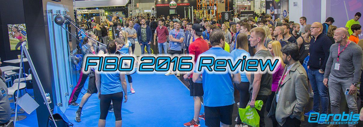 FIBO 2016 Review - aerobis Blog