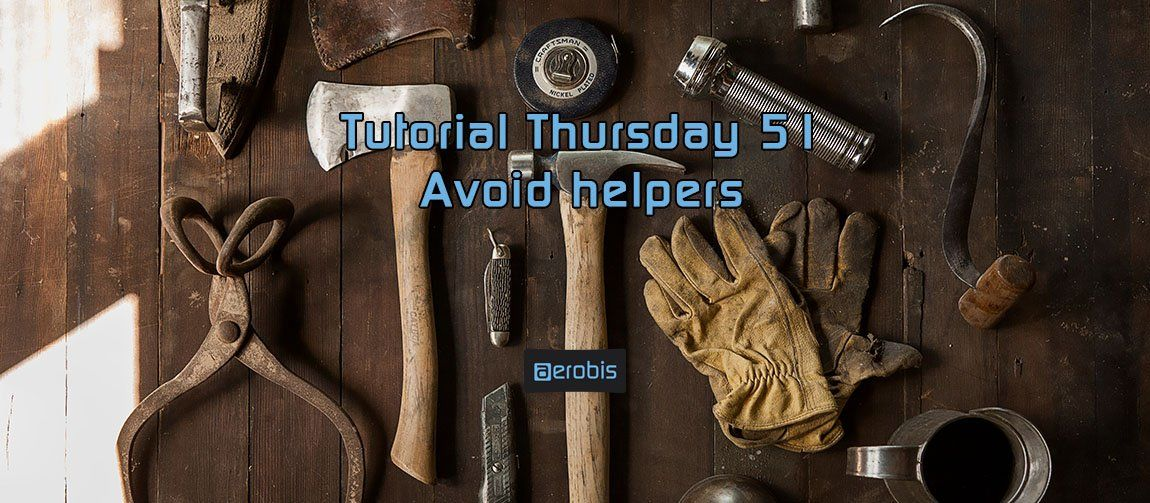 Tutorial Thursday 51 - Helfer vermeiden