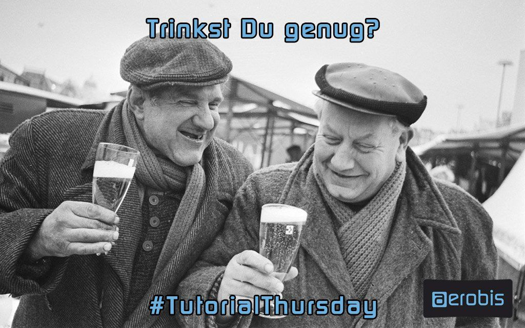 Tutorial Thursday 53 - Trinkst Du genug?
