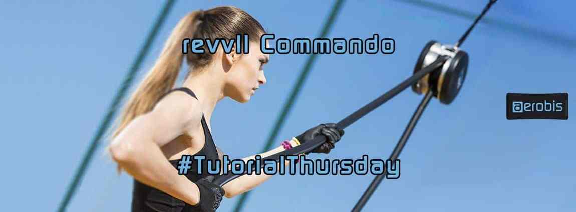 Tutorial Thursday 54 - revvll Commando workout exercise tutorial