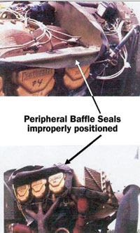 Peripheral Baffle seals improperly positioned