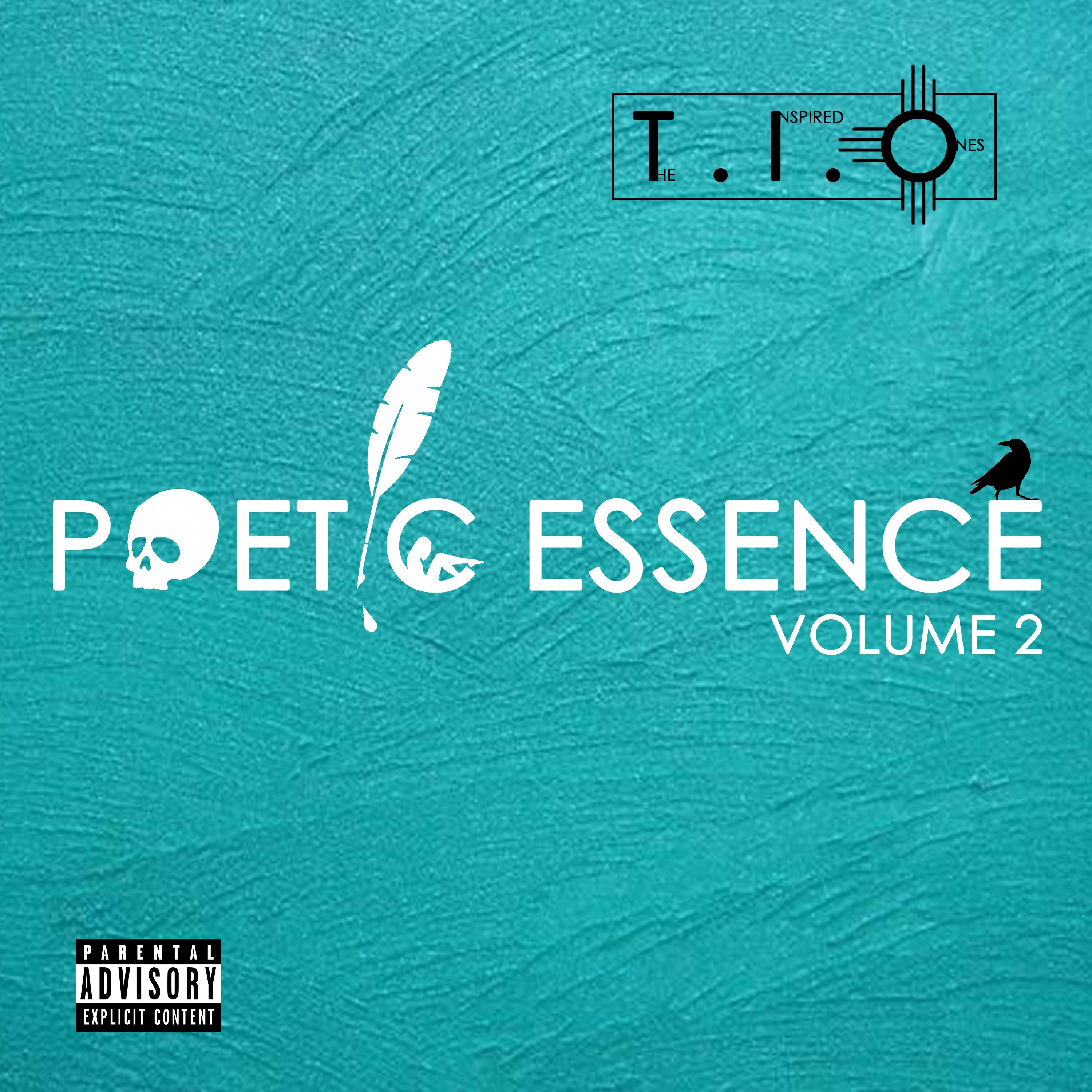 """T.I.O. THE INSPIRED ONES """"POETIC ESSENCE VOL. 2"""""""