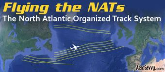 AeroSavvy Top 2016 Flying the North Atlantic Organized Track System NATS