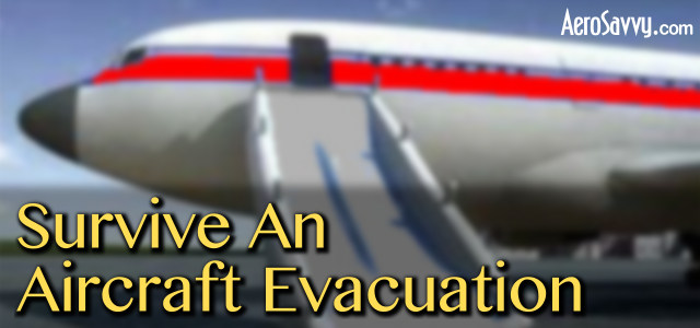 Survive an Aircraft Evacuation