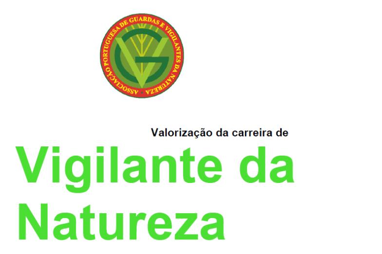 """Declaração de Apoio ao Documento """"Valorização da Carreira de Vigilante da Natureza"""""""