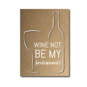 Bridesmaid Ask Card Wine Themed