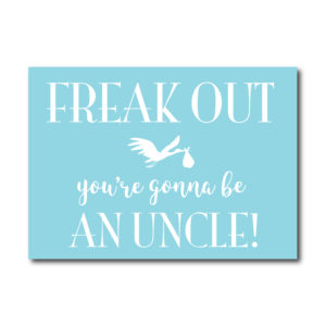 Funny Card for the New Uncle