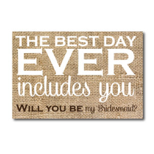 Best Day Ever Bridesmaid Ask Card