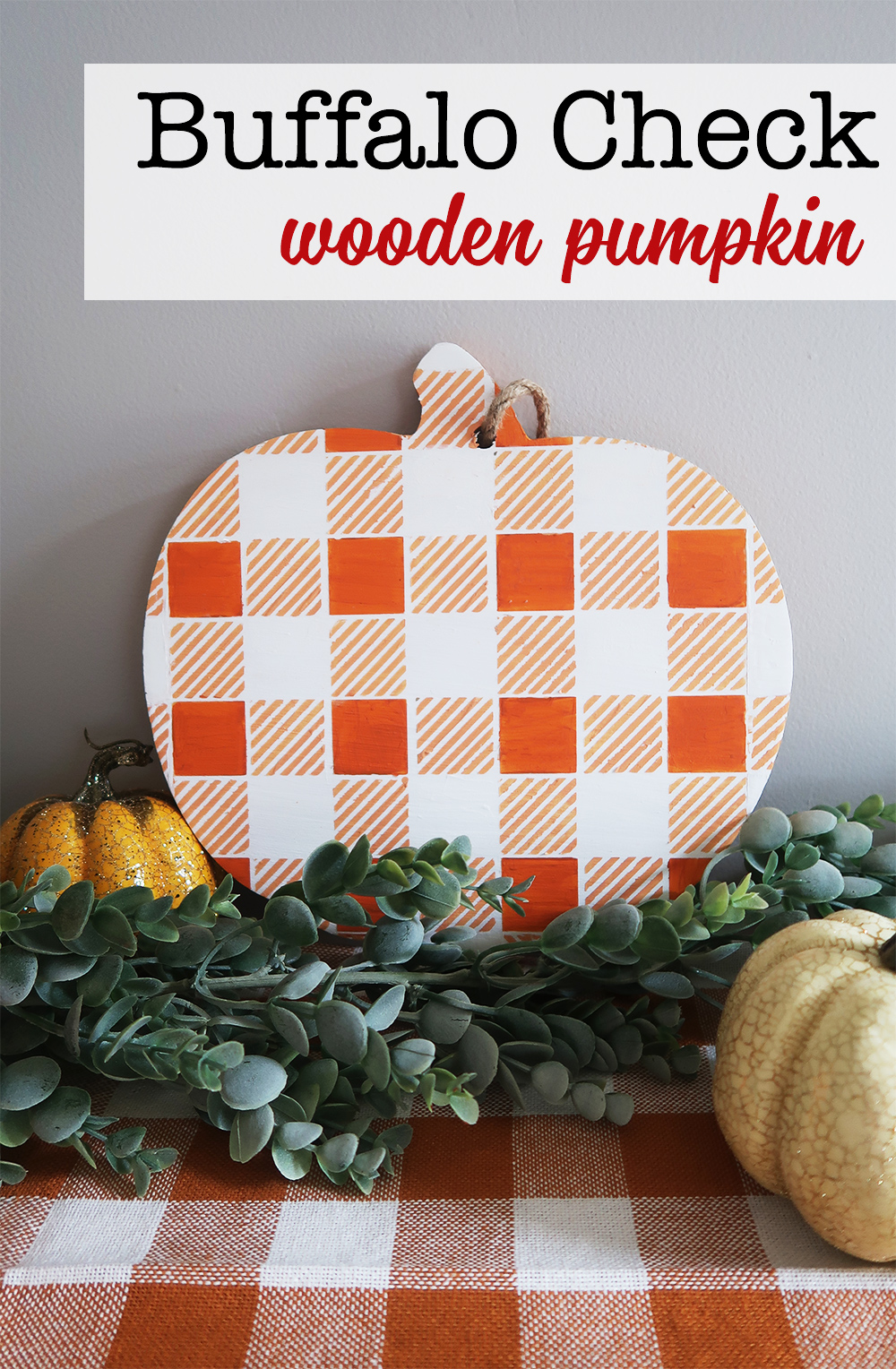 Buffalo Check Wooden Pumpkin by Weekend Craft