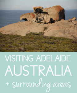 Visiting Adelaide & Surrounds