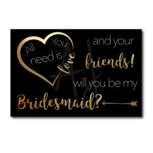 Black and Gold Bridesmaid Card for Friends