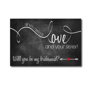 Chalkboard Bridesmaid Ask for Sister